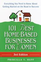 101 Best Home Based Businesses for Women  3rd Edition PDF