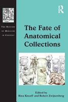 The Fate of Anatomical Collections PDF
