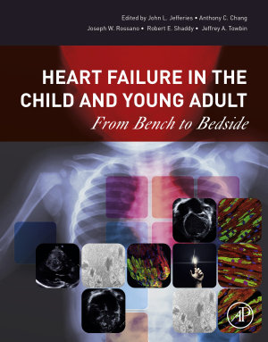 Heart Failure in the Child and Young Adult