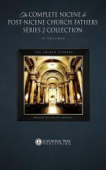 The Complete Nicene and Post-Nicene Church Fathers Series 2 Collection [14 Volumes]