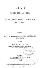 Livy, books xxi. and xxii, Hannibal's first campaign, in Italy, ed. by W.W. Capes