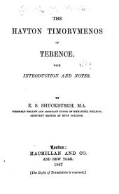 The Havton Timorvmenos of Terence: With Introduction and Notes