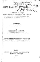 Principles of Contract at Law and in Equity: Being a Treatise on the General Principles Concerning the Validity of Agreements in the Law of England