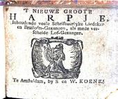 't Nieuwe groote harpje, inhoudende veele schriftuurlyke liedeken[!] en bruilofts-gezangen