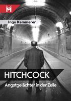Hitchcock   Angstgel  chter in der Zelle PDF