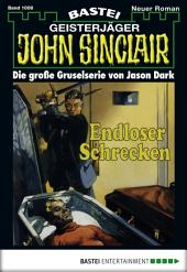 John Sinclair - Folge 1008: Endloser Schrecken