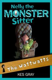 Nelly The Monster Sitter: 15: The Wattwatts