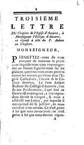 Troisiéme lettre du chapitre de l'église d'Auxerre à monseigneur l'évêque d'Auxerre; en réponse à celle du p. Aubert au chapitre