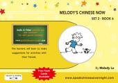Melody's Chinese Now Set Two Book 6: For Young Learners