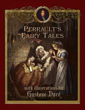 Perrault's Fairy Tales with Illustrations by Gustave Dore