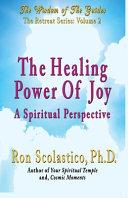 The Healing Power of Joy