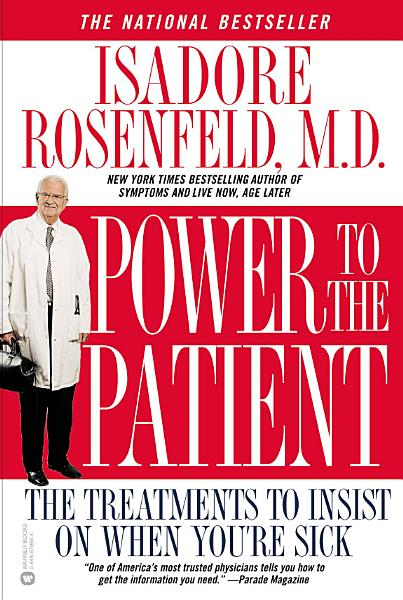 Download Power to the Patient Book