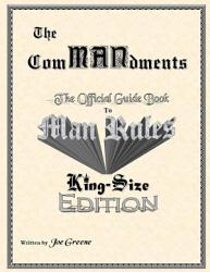 The Commandments The Official Guide Book To Man Rules King Size Edition Book PDF