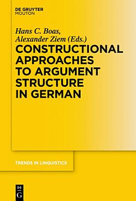 Constructional Approaches to Syntactic Structures in German PDF