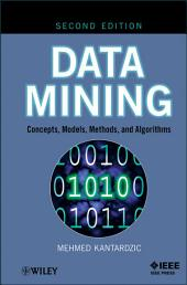 Data Mining: Concepts, Models, Methods, and Algorithms, Edition 2