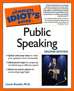 The Complete Idiot s Guide to Public Speaking  2nd Edition Book