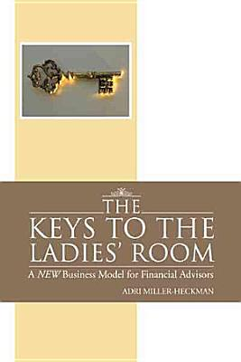 The Keys to the Ladies  Room