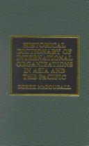 Historical Dictionary of International Organizations in Asia and the Pacific