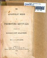 The Apostolic Mode of Promoting Revivals Contrasted with Modern New Measures PDF