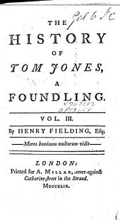 The History of Tom Jones, a Foundling: Volume 3