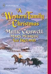 A Western Family Christmas: Christmas Eve\Season of Bounty\Cowboy Scrooge