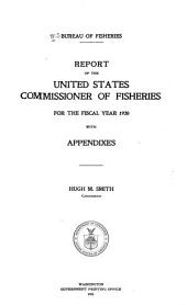Annual Report of the Commissioner of Fisheries to the Secretary of Commerce for the Fiscal Year Ended ...: Issues 894-899