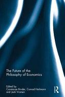 The Future of the Philosophy of Economics PDF