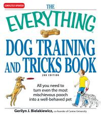 The Everything Dog Training and Tricks Book PDF