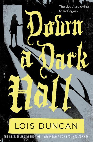 Download Down a Dark Hall Book