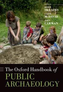 The Oxford Handbook of Public Archaeology PDF