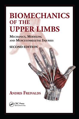 Biomechanics of the Upper Limbs