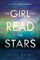 The Girl Who Read the Stars PDF