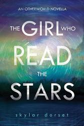 The Girl Who Read The Stars Book PDF