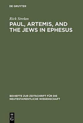 Paul  Artemis  and the Jews in Ephesus