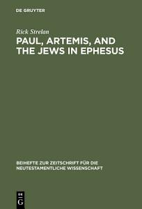 Paul, Artemis, and the Jews in Ephesus