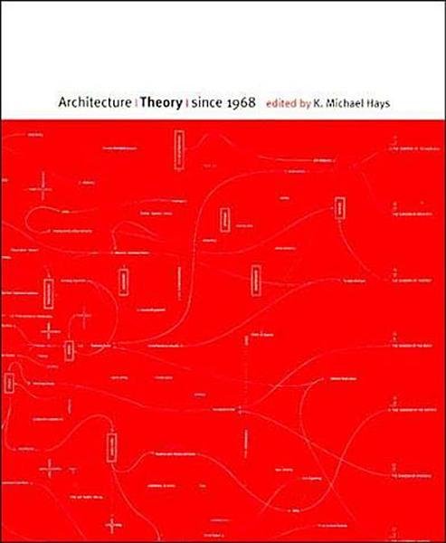 Architecture Theory Since 1968 PDF
