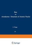 Structure of Atomic Nuclei   Bau der Atomkerne PDF
