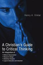 A Christian's Guide to Critical Thinking