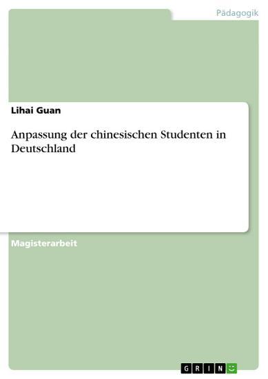 Anpassung der chinesischen Studenten in Deutschland PDF