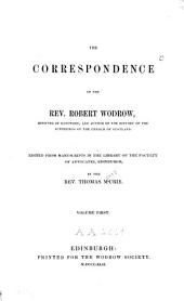 The Correspondence of Robert Wodrow: Volume 1
