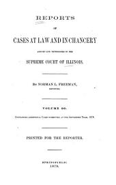 Reports of Cases at Law and in Chancery Argued and Determined in the Supreme Court of Illinois: Volume 90