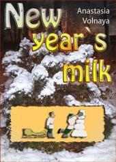 New year`s milk