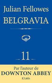 Feuilleton Belgravia épisode 11