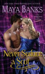 Never Seduce A Scot Book PDF