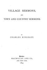 Collected Works of Charles Kingsley  Village sermons  and Town and country sermons PDF