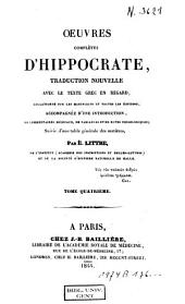 Oeuvres complètes d'Hippocrates: Volume 4