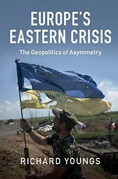 Europe s Eastern Crisis PDF