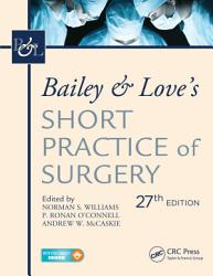 Bailey   Love s Short Practice of Surgery  27th Edition PDF