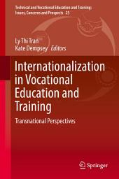 Internationalization in Vocational Education and Training: Transnational Perspectives