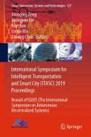 International Symposium for Intelligent Transportation and Smart City (ITASC) 2019 Proceedings